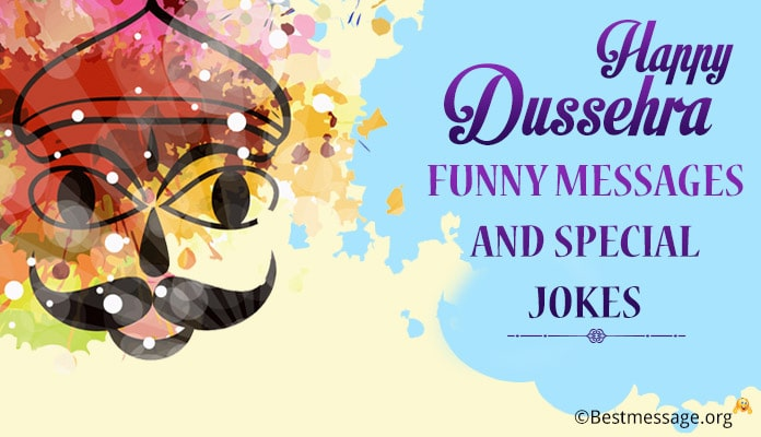 Funny Dussehra Jokes, Dussehra Funny Messages, Dussehra wishes Hindi, English