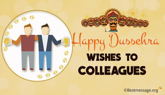 Dussehra Wishes Messages, Greetings to Colleagues