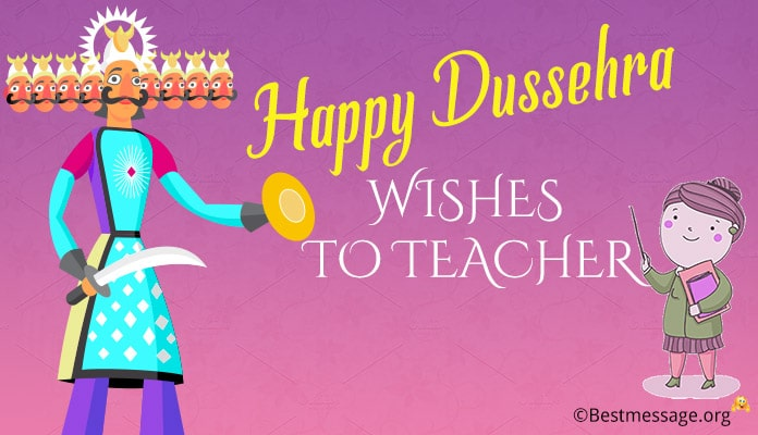 Dussehra Text Messages - Happy Dussehra Wishes to Teacher