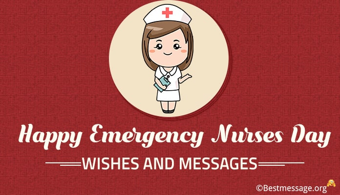 Happy Emergency Nurses Day Wishes Messages - Nursing Quotes, Nurses Day Images