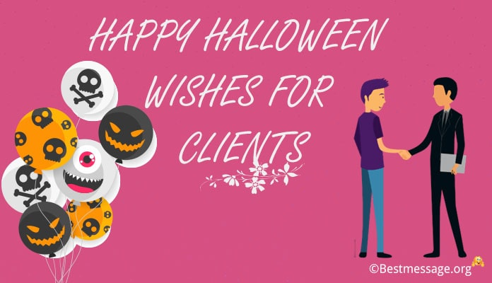 Halloween Wishes for Clients - Halloween Business Messages