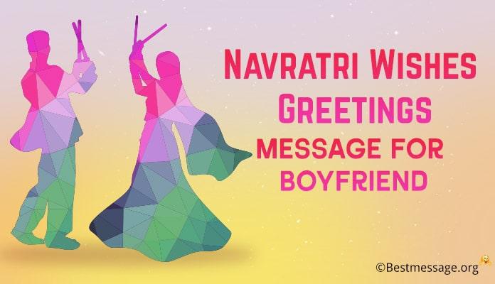 boyfriend Happy Navratri Image Messages, Navratri Wishes, Happy Navratri Status
