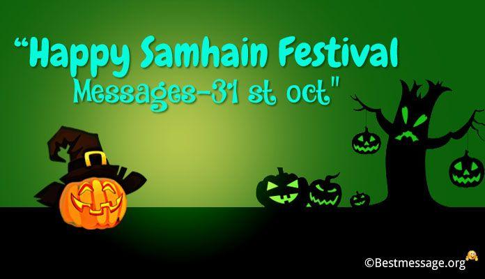 Happy Samhain Festival Messages - Samhain Blessings Greetings - 31 Oct