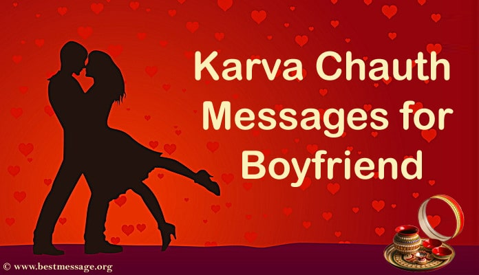 Happy Karwa Chauth Messages - karva Chauth Wishes for Boyfriend