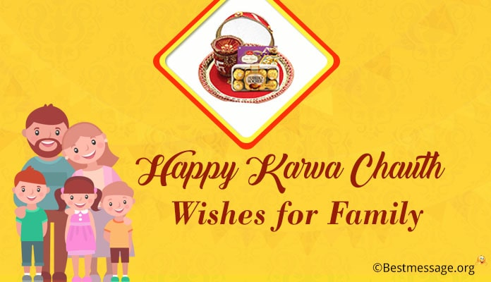 Happy Karva Chauth Wishes for Family - Karwa Chauth WhatsApp, Facebook Status Messages