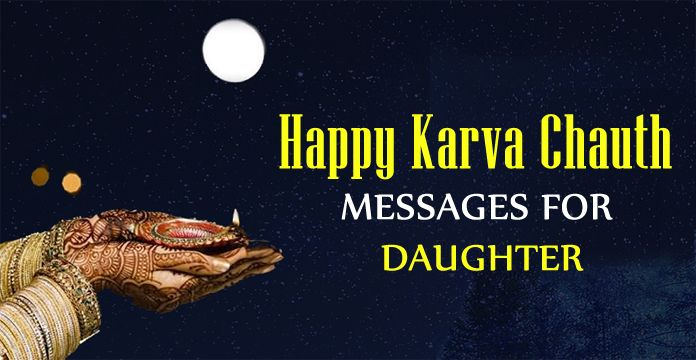 Karwa Chauth Wishes Image - Karva Chauth Messages for Daughter