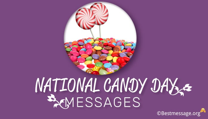 Sweet National Candy Day 2018 Greeting Messages, Wishes