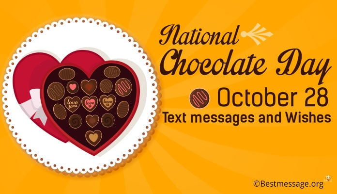 National Chocolate Day October 28 - Chocolate Day messages, Wishes greetings image
