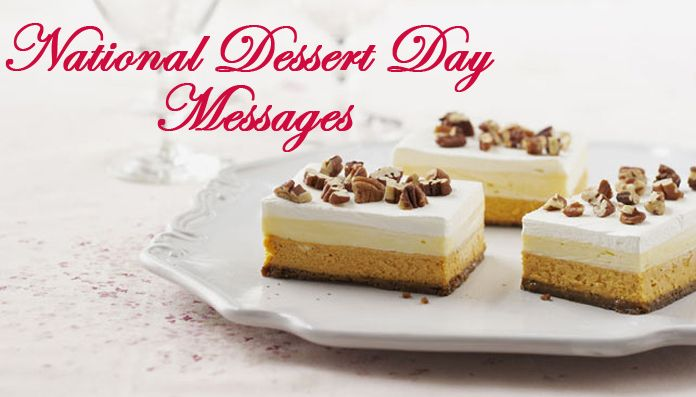 October 14 National Dessert Day Love Quotes and Greetings Messages