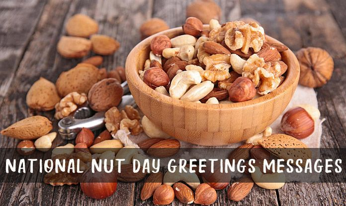 October 22 - National Nut Day Greetings Messages