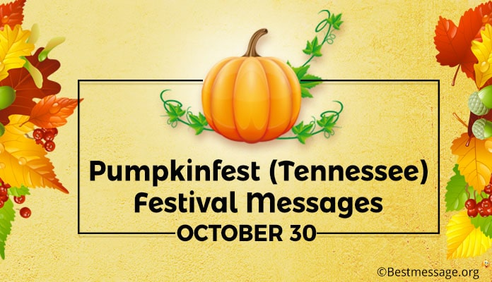 Pumpkinfest (Tennessee) Festival Greetings Messages 27 October