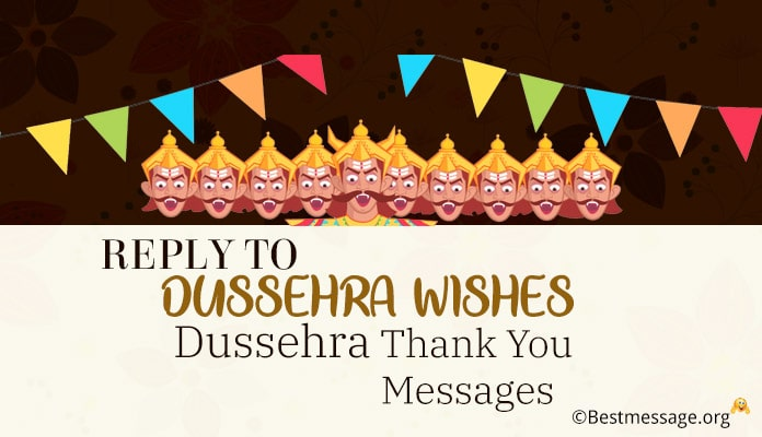 Dussehra Thank You Messages - Reply to Dussehra Wishes