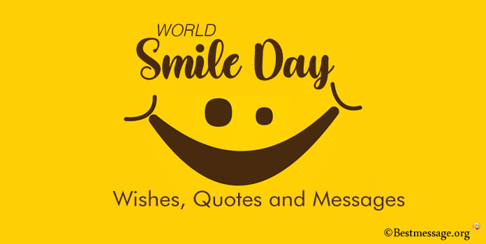 send a happy smile day messages smile wishes and quotes
