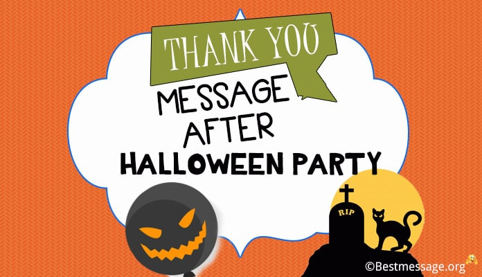 Thank you Message after Halloween Party - Halloween Wishes