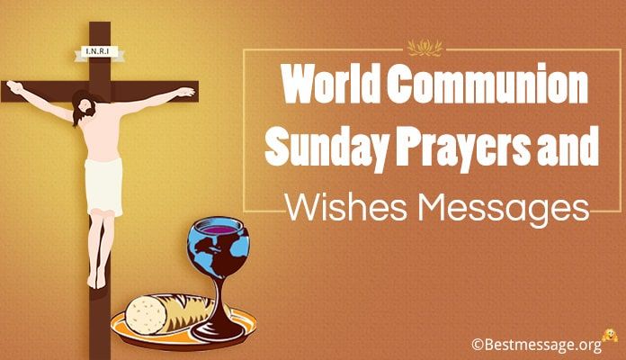 World Communion Sunday Prayers and Wishes Messages