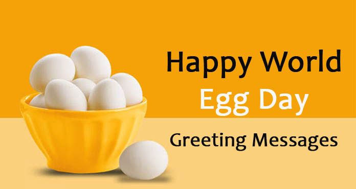 Happy World Egg Day Greeting Messages and Wishes
