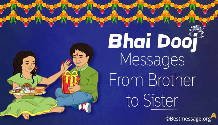 Happy Bhai Dooj Messages from Brother to Sister - Bhaiya Dooj Greeting Image