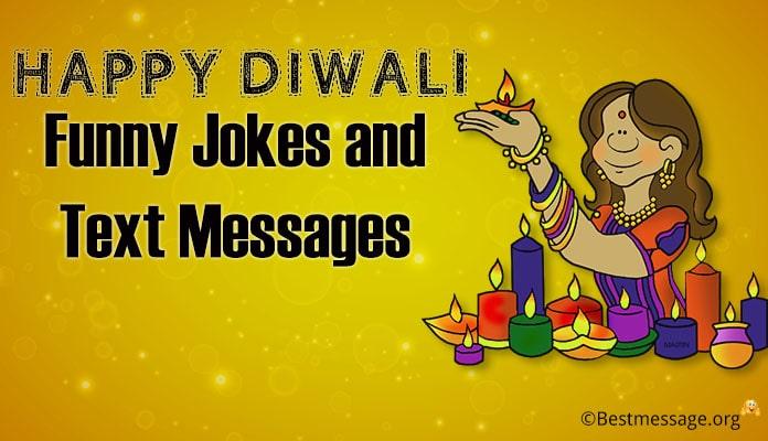 Best Diwali Funny Jokes - Happy Diwali Funny Wishes Message