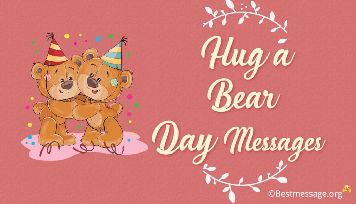 Happy National Hug A Bear Day Greetings Messages - Hug A Bear Day wishes