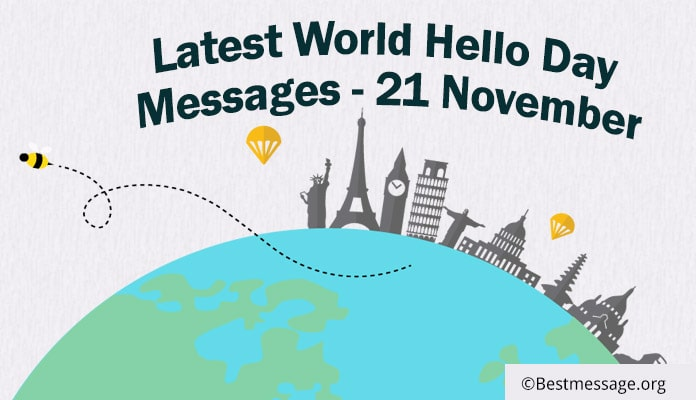 Latest World Hello Day Messages and Wishes - Hello Day quotes
