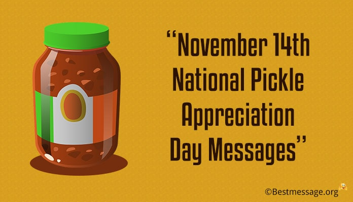 November 14th National Pickle Appreciation Day Messages, Greetings wishes