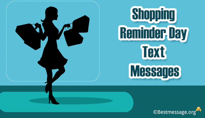 November 26 - Shopping Reminder Day Greetings Text Messages