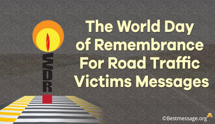The World Day of Remembrance for Road Traffic Victims Messages