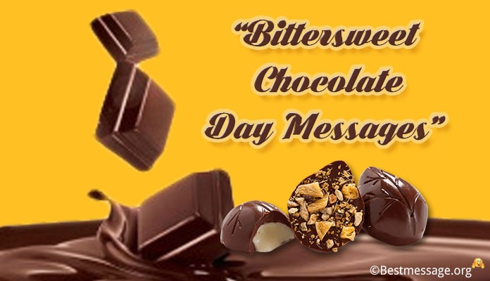 Bittersweet Chocolate Day (USA) Messages, Greetings Wishes