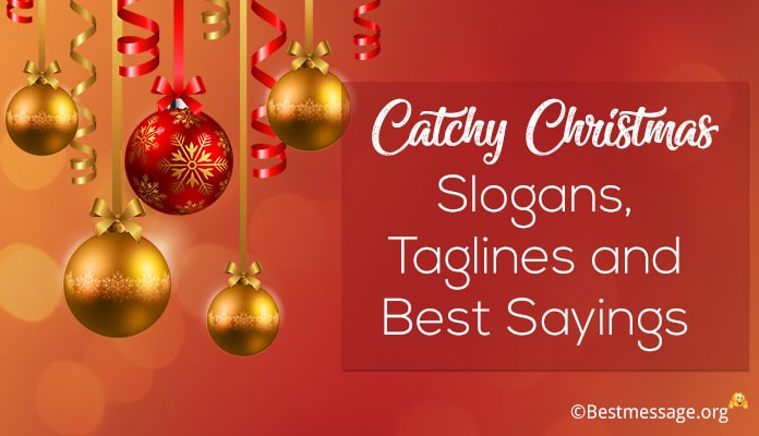 Cute Short Christmas Sayings.Catchy Christmas Slogans Short Christmas Taglines And Sayings