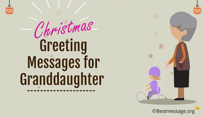 Christmas Messages for Granddaughter - Christmas Greeting Wishes Great Granddaughter