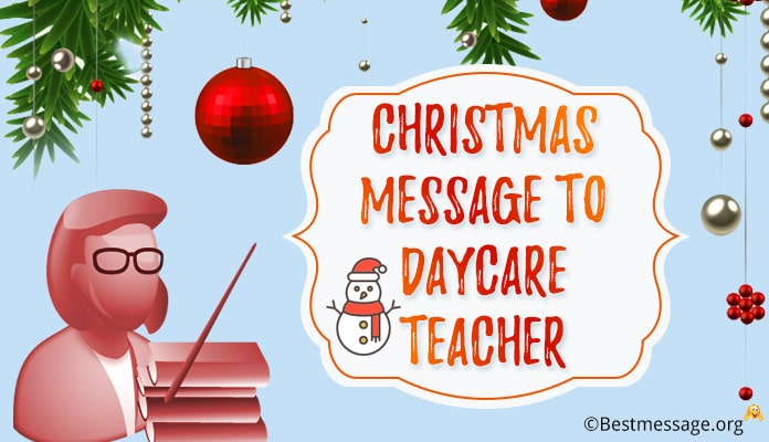 christmas wishes for daycare teachers - christmas messages teachers