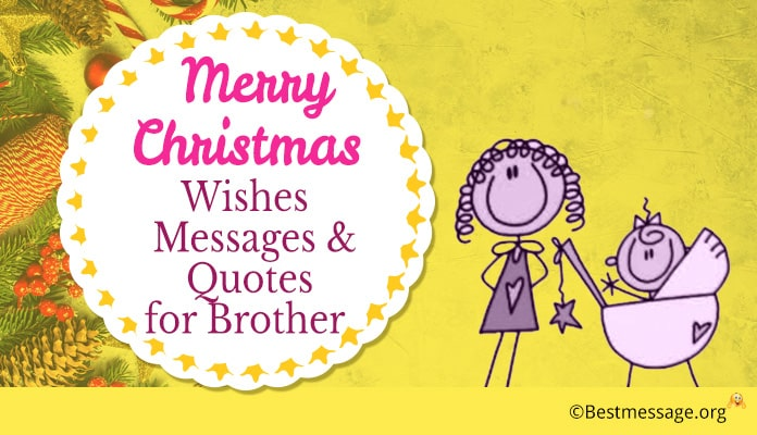 Christmas Messages For Brother, Merry Christmas Wishes Big Brother