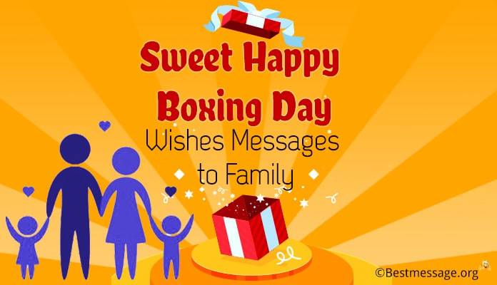 Happy Boxing Day Wishes Messages to Family