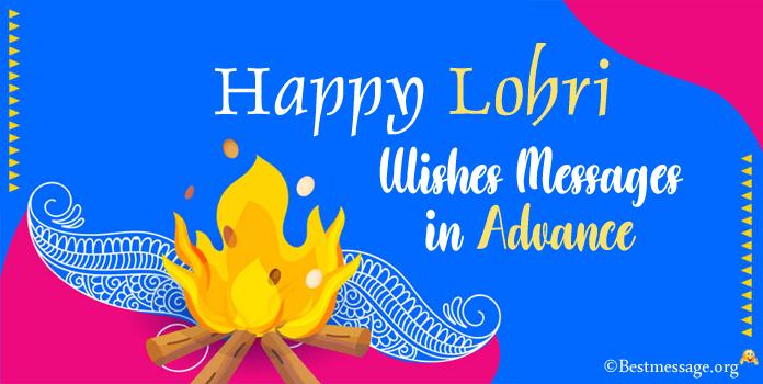 Happy Lohri Wishes in Advance - Advance Lohri Text Messages