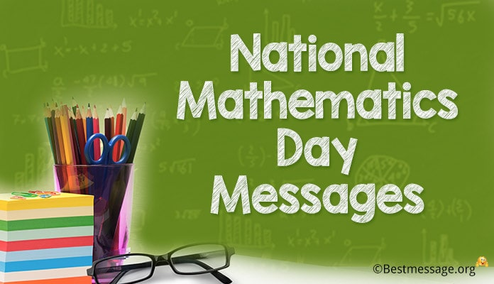 National Mathematics Day Messages - Inspirational Quotes