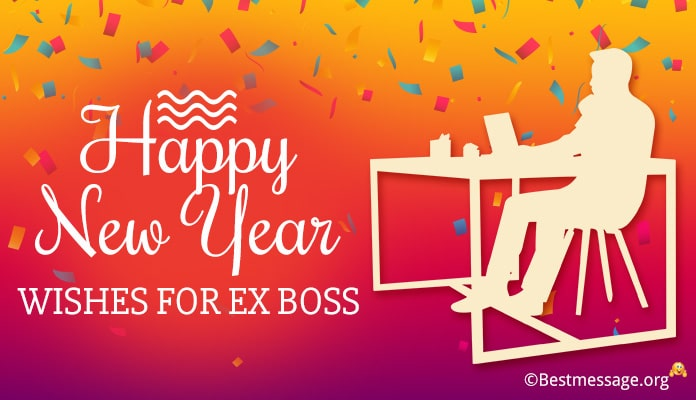 Happy New Year Wishes for Ex Boss - New Year Sir Message