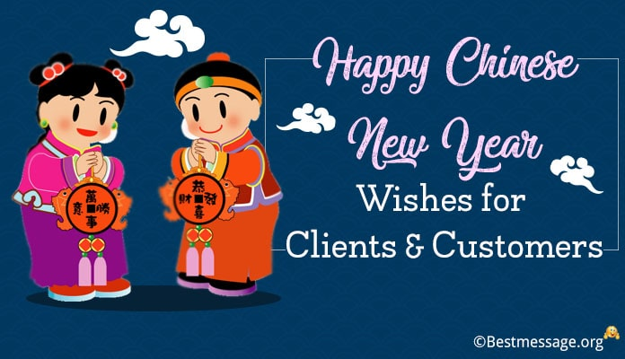 Chinese New Year Wishes for Clients and Customers