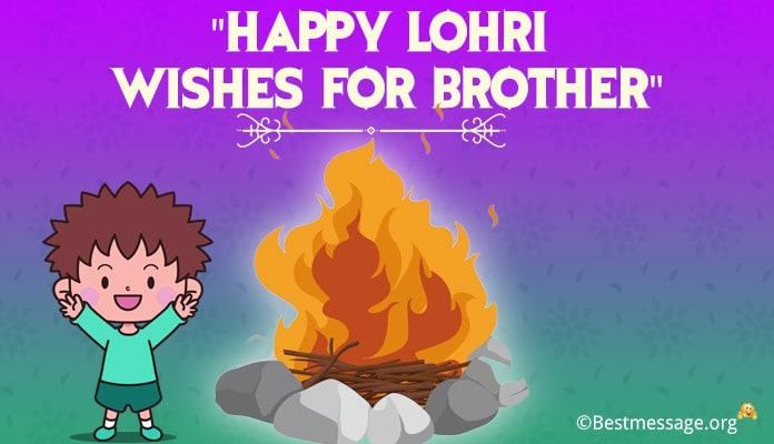 Lohri Wishes for Brother - Happy Lohri Messages Quotes for Brother