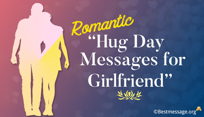 Hug Day Messages for Girlfriend - Happy Hug Day Wishes image