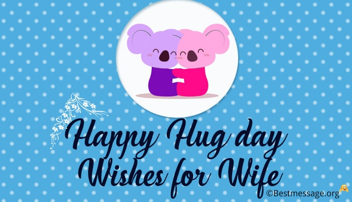 Hug Day Messages for Wife - Romantic Hug Day Wishes, SMS Image