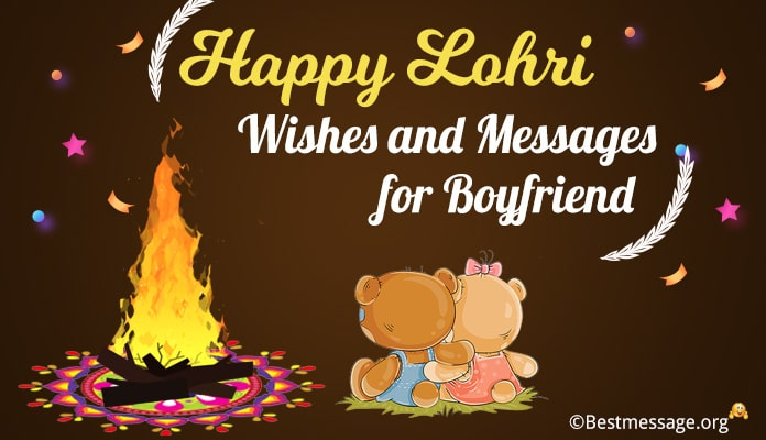 Happy Lohri Messages for Boyfriend - Lohri Wishes for Lover