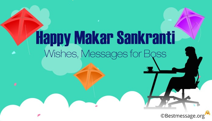 Happy Makar Sankranti Wishes, Messages for Boss