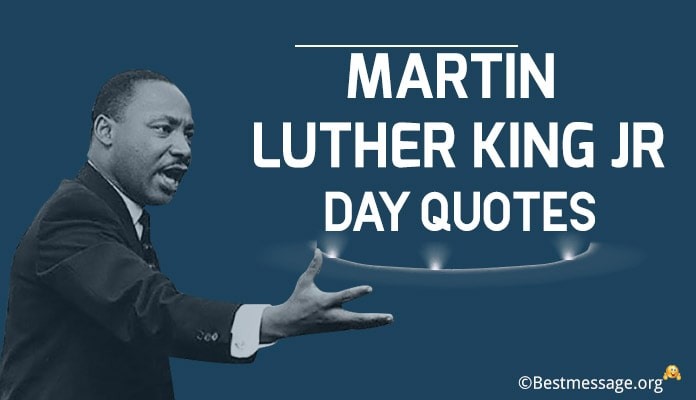 Martin Luther King Jr Day Quotes - Martin Luther King Jr Wishes Messages Image