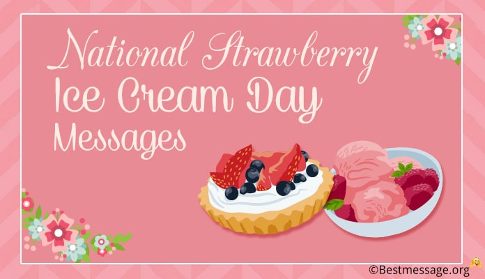 National Strawberry Ice Cream Day Messages - January 15