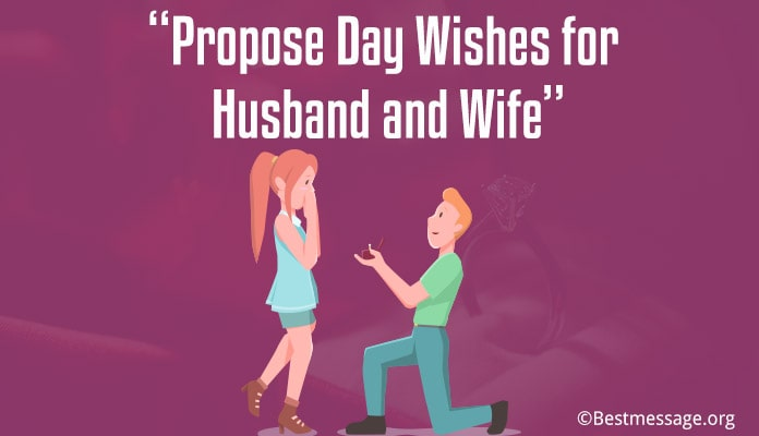 Propose Day wishes Messages for husband or wife