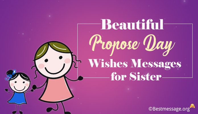 Propose Day Wishes Messages for Sister