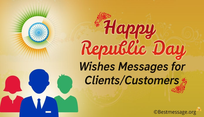 Happy Indian Republic Day Wishes Messages for Clients, Customers