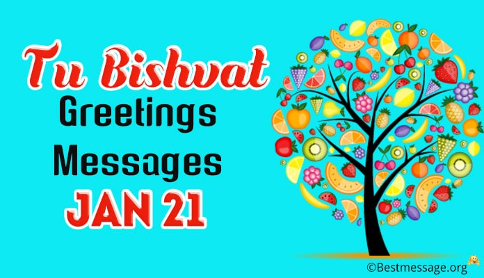 Tu Bishvat Greetings Messages - Jan 21