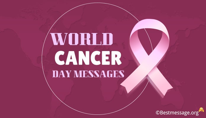 World Cancer Day Messages, Cancer Wishes Quotes Image