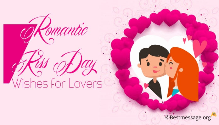 Happy Kiss Day Wishes for Lover, Kiss Day Image Messages